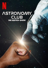 Astronomy Club: Die Sketch-Show