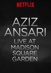 Aziz Ansari Live at Madison Square Garden