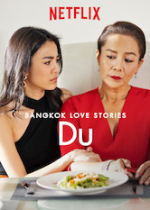 Bangkok Love Stories: Du