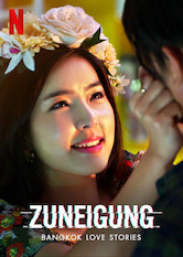 Bangkok Love Stories: Zuneigung