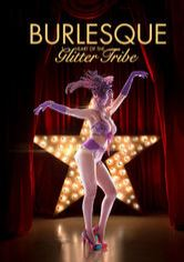 Burlesque: Heart of the Glitter Tribe