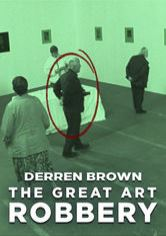 Derren Brown: The Great Art Robbery