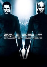 Equilibrium – Killer of Emotions