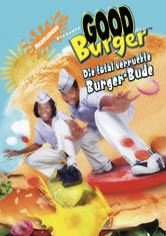 Good Burger – Die total verrückte Burger Bude