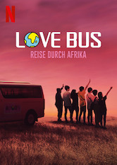 Love Bus: Reise durch Afrika