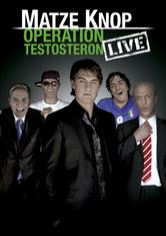 Matze Knop: Operation Testosteron – LIVE