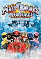 Power Rangers Megaforce: Robo-Ritter vor Weihnachten