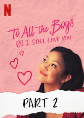 To All the Boys: P.S. I Still Love You